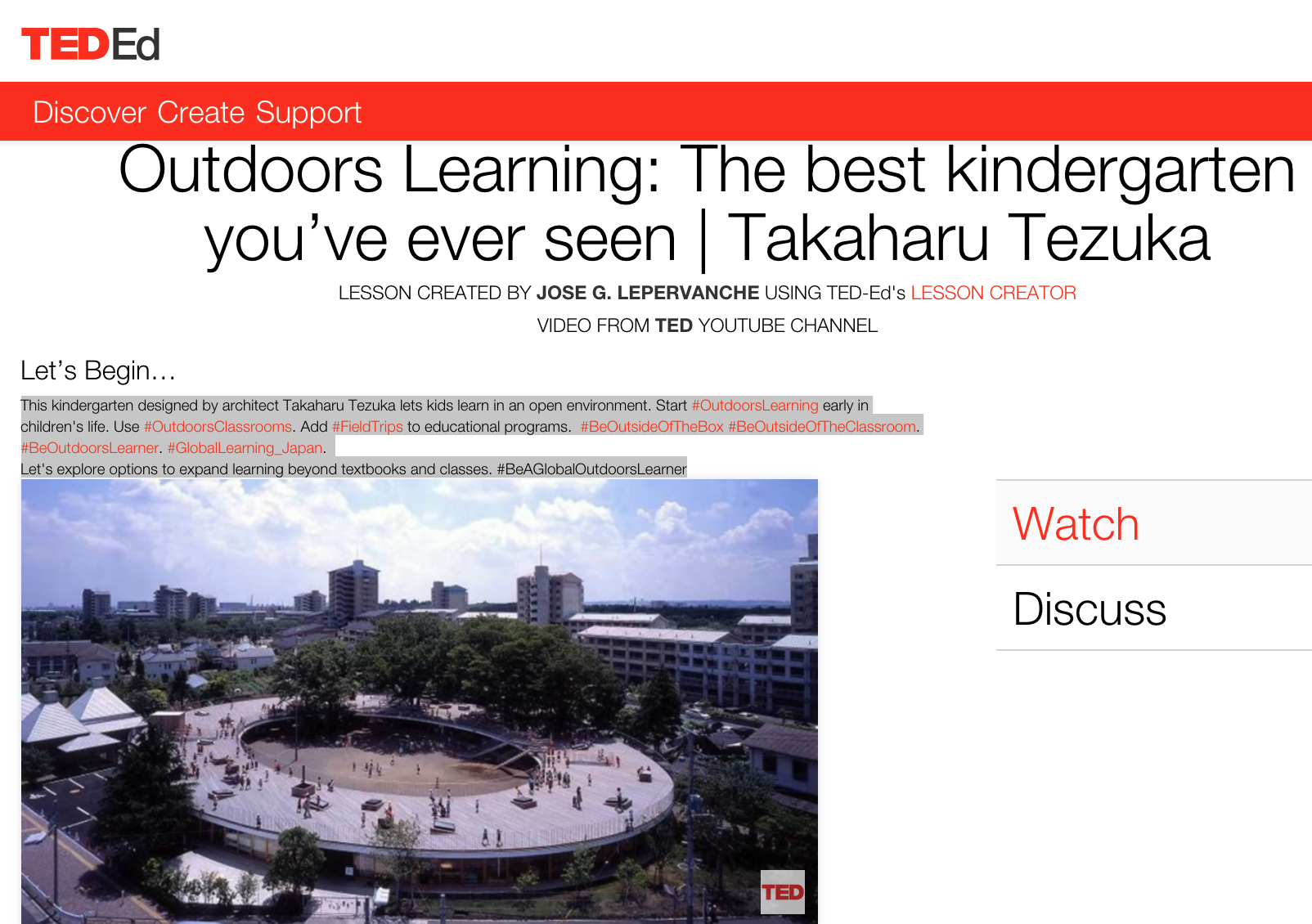 Outdoors Learning: The Best Kindergarten You've Ever Seen | Takaharu Tezuka | TED Ed Lesson created by Dr. Jose G. Lepervanche